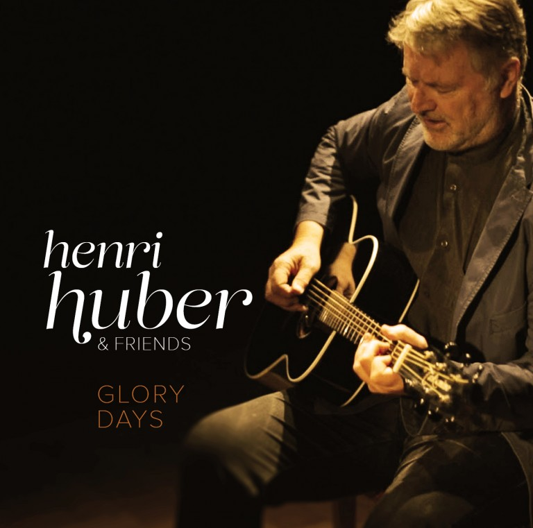 Henri Huber & Friends - Glory Days